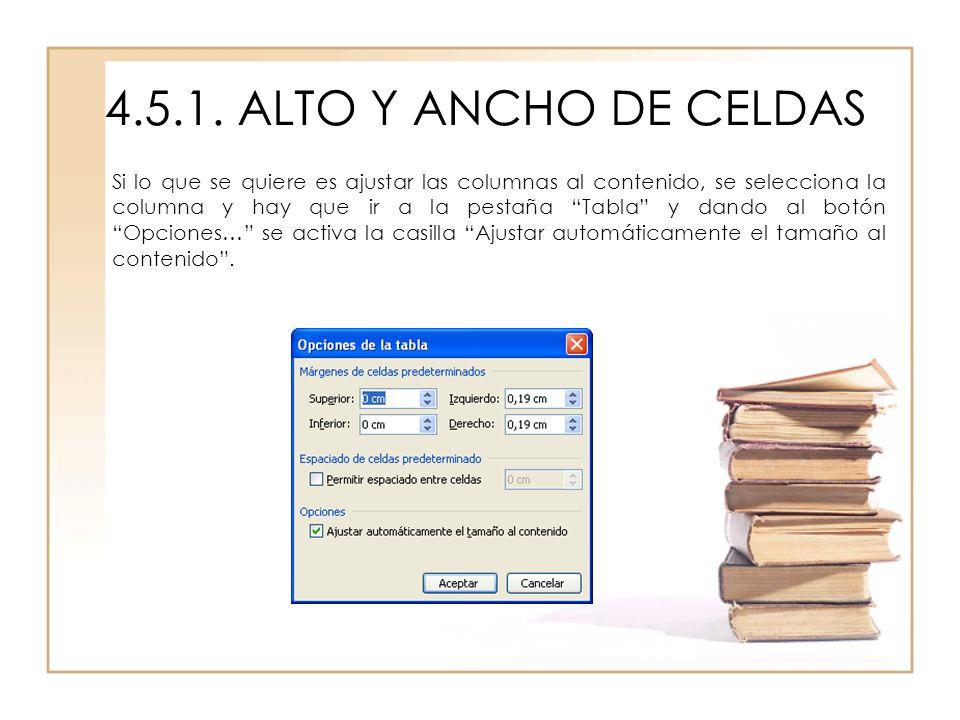 4.5.1. ALTO Y ANCHO DE CELDAS
