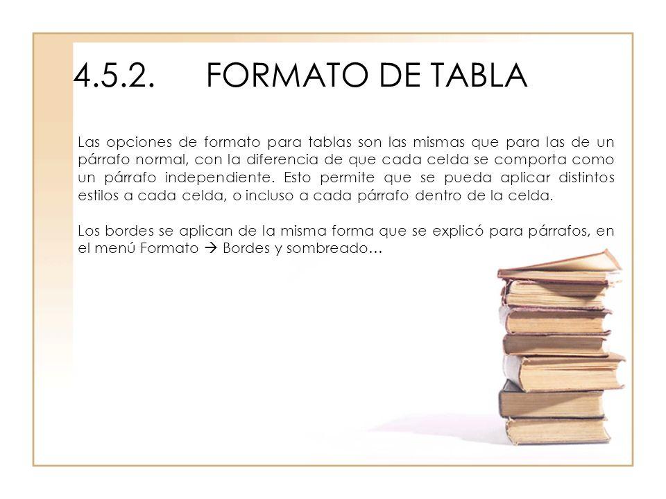 4.5.2. FORMATO DE TABLA