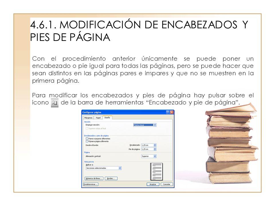 4.6.1. MODIFICACIÓN DE ENCABEZADOS Y PIES DE PÁGINA