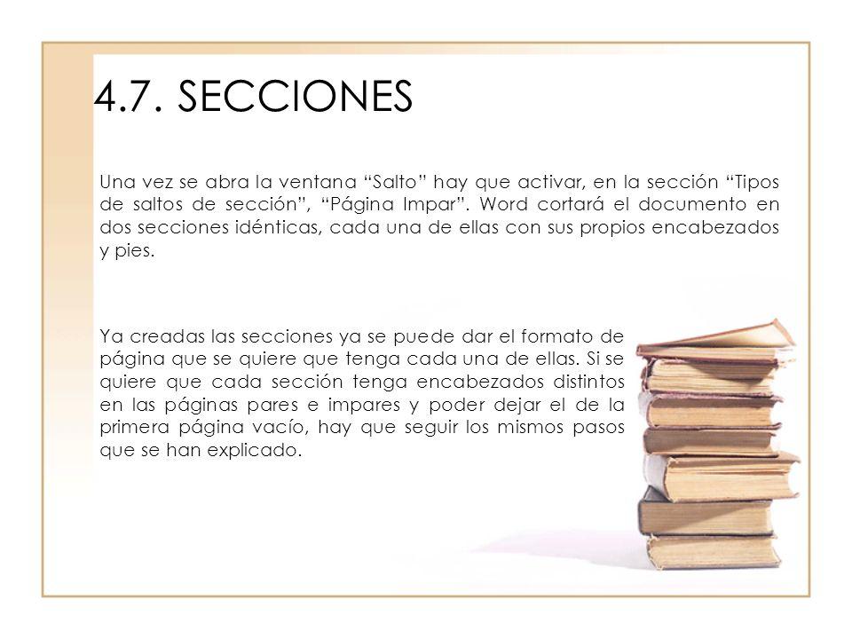 4.7. SECCIONES