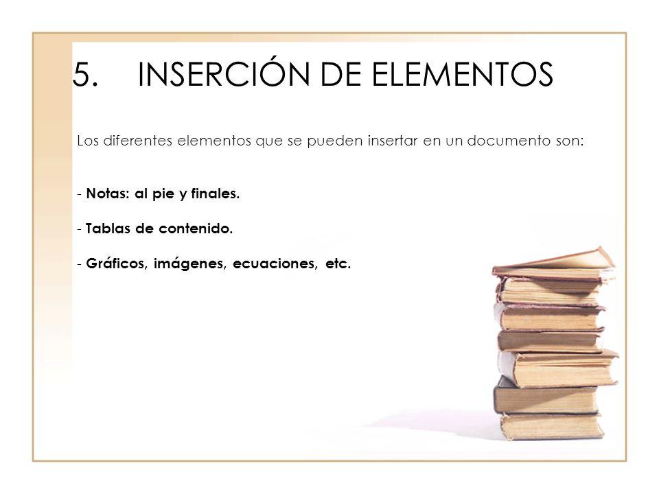 5. INSERCIÓN DE ELEMENTOS
