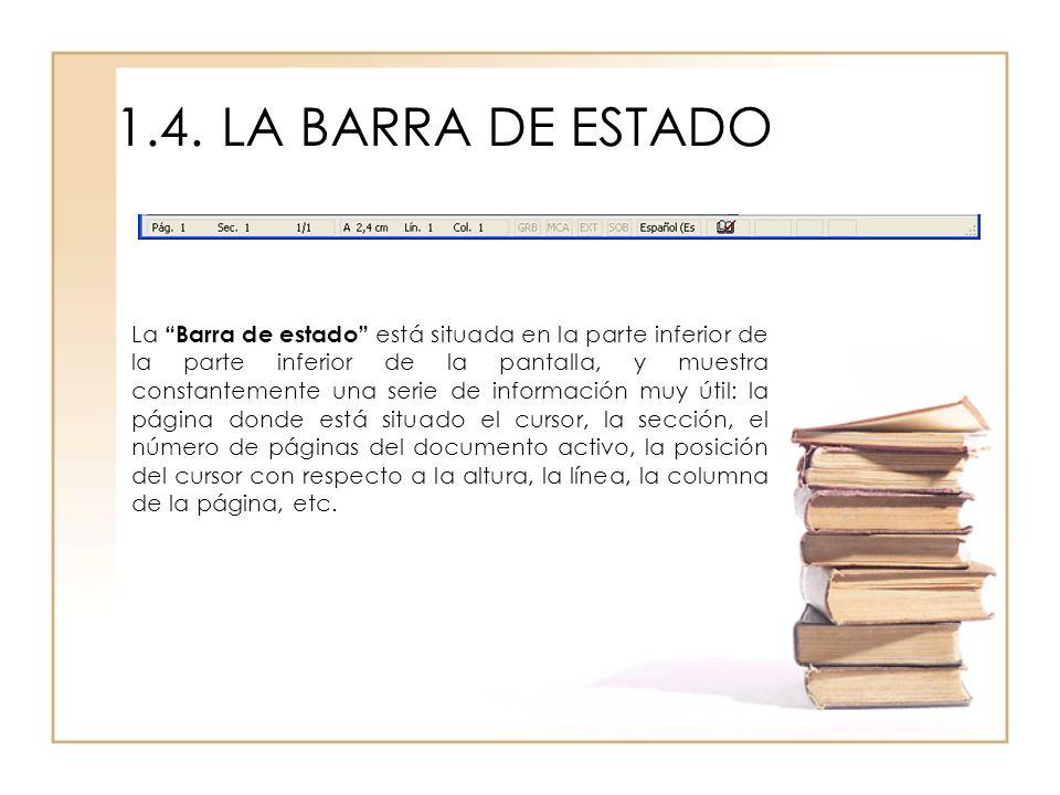 1.4. LA BARRA DE ESTADO
