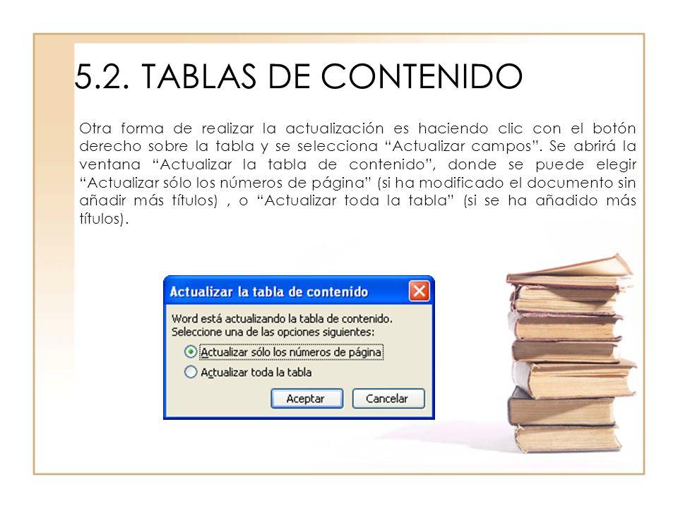 5.2. TABLAS DE CONTENIDO