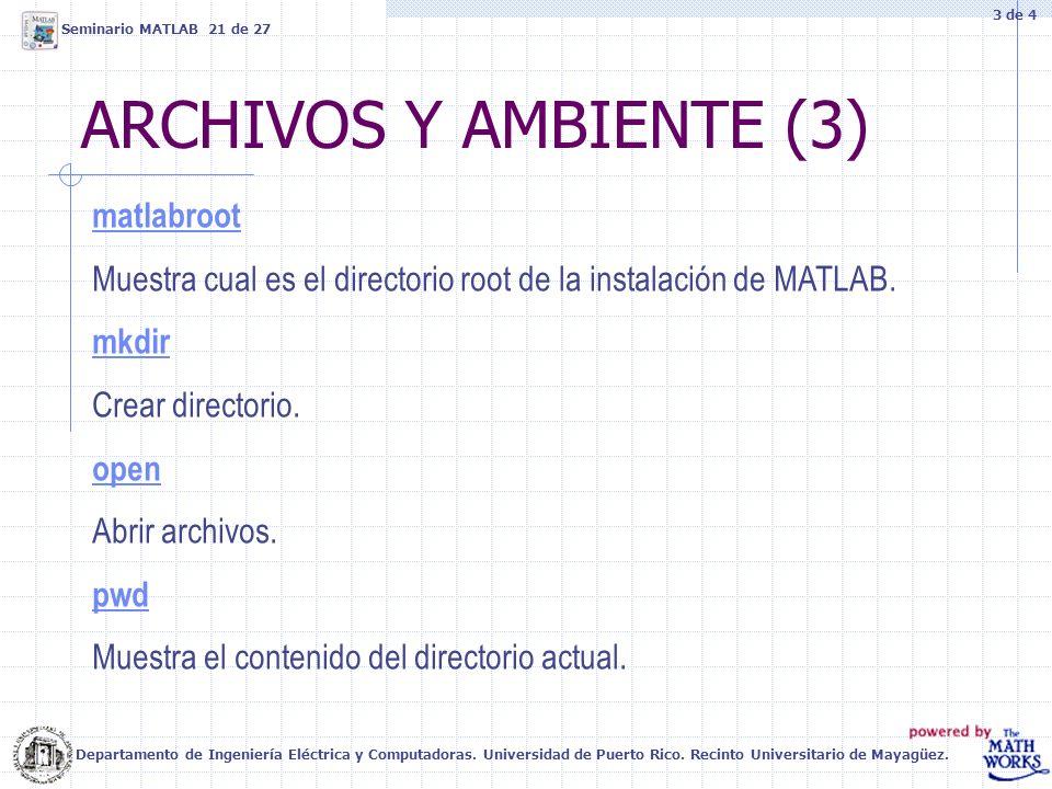 ARCHIVOS Y AMBIENTE (3) matlabroot