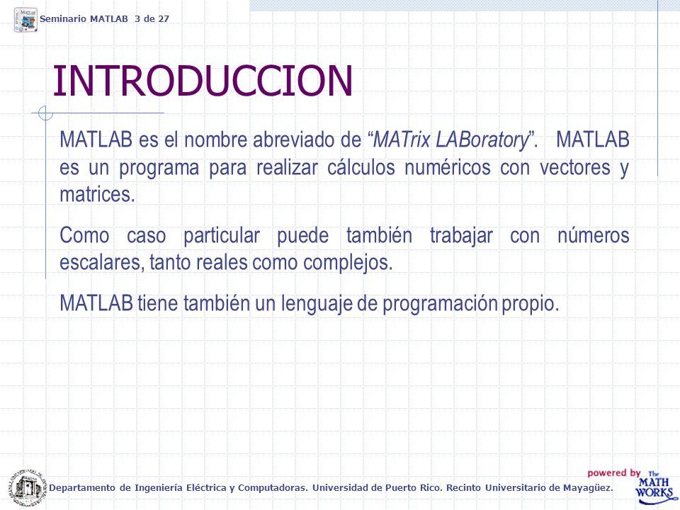 Seminario MATLAB 3 de 27 INTRODUCCION.