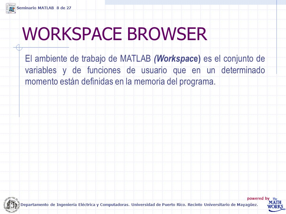 Seminario MATLAB 8 de 27 WORKSPACE BROWSER.