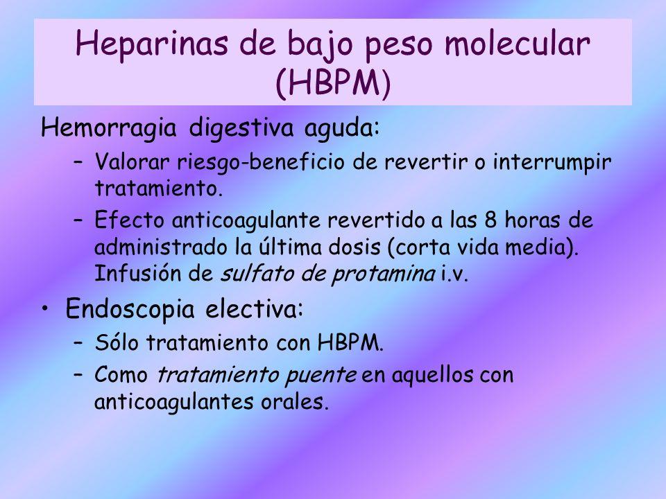 Heparinas de bajo peso molecular (HBPM)
