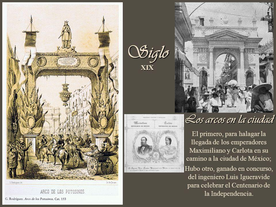 Siglo XIX Los arcos en la ciudad