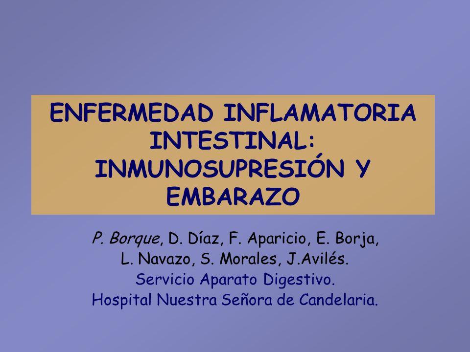 ENFERMEDAD INFLAMATORIA INTESTINAL: INMUNOSUPRESIÓN Y EMBARAZO