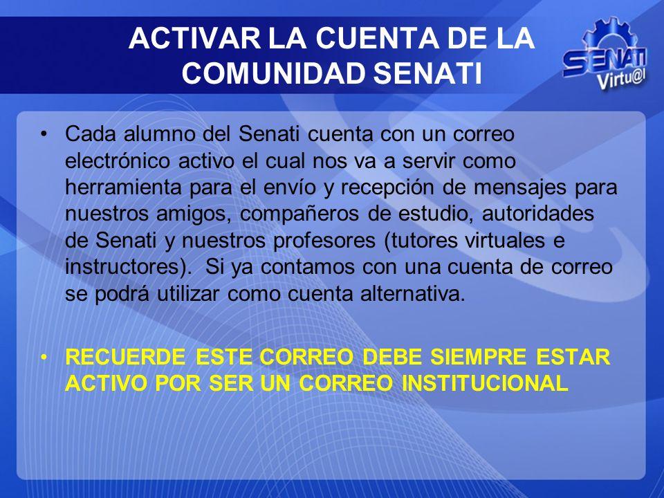 ACTIVAR LA CUENTA DE LA COMUNIDAD SENATI