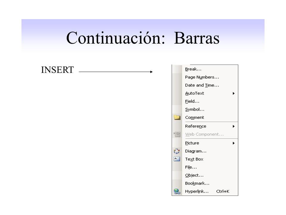 Continuación: Barras INSERT
