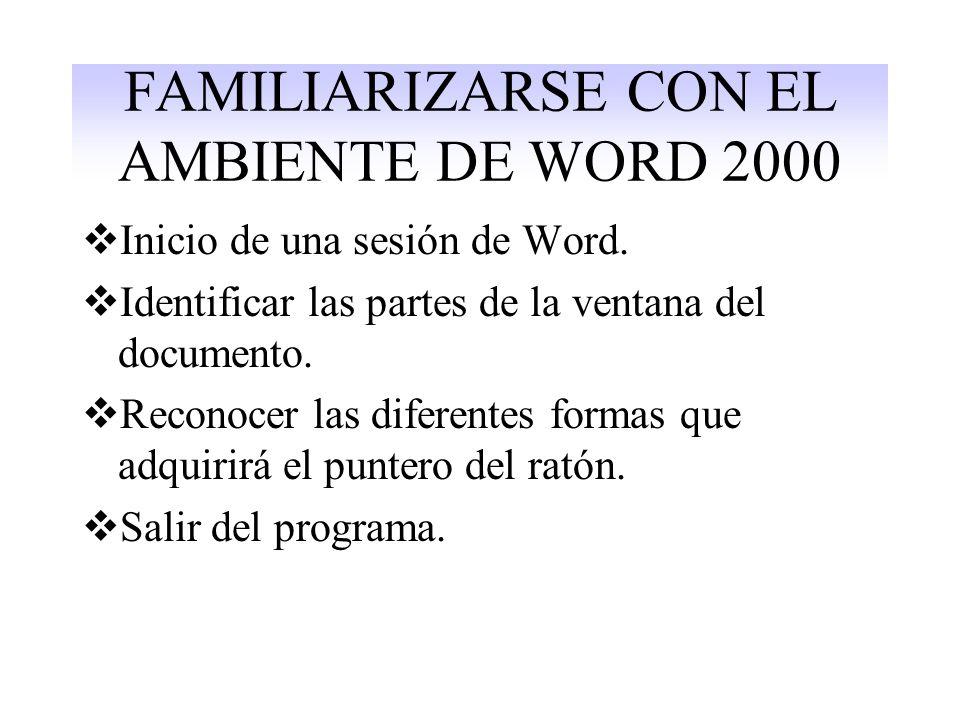 FAMILIARIZARSE CON EL AMBIENTE DE WORD 2000