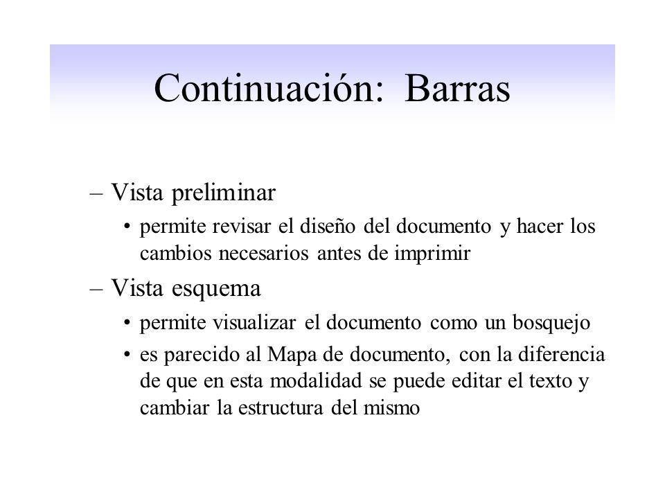 Continuación: Barras Vista preliminar Vista esquema