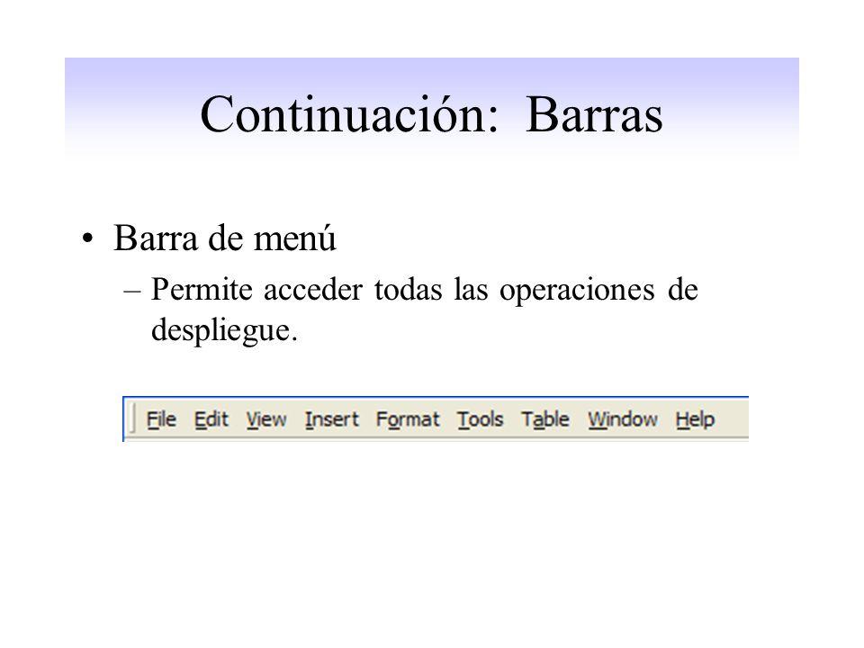 Continuación: Barras Barra de menú
