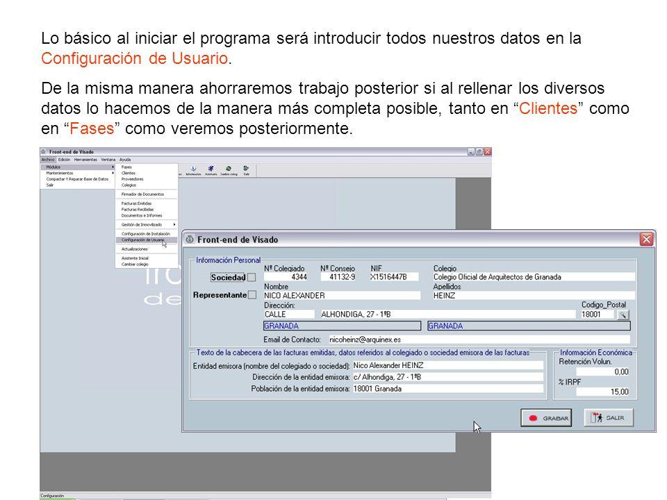 Lo básico al iniciar el programa será introducir todos nuestros datos en la Configuración de Usuario.