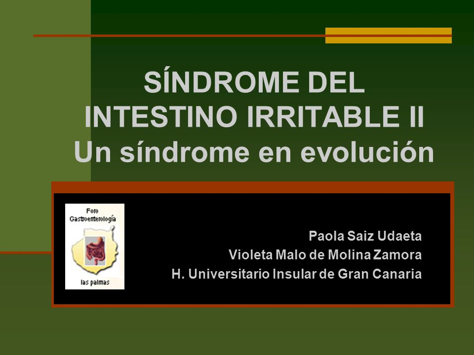 SÍNDROME DEL INTESTINO IRRITABLE II Un síndrome en evolución
