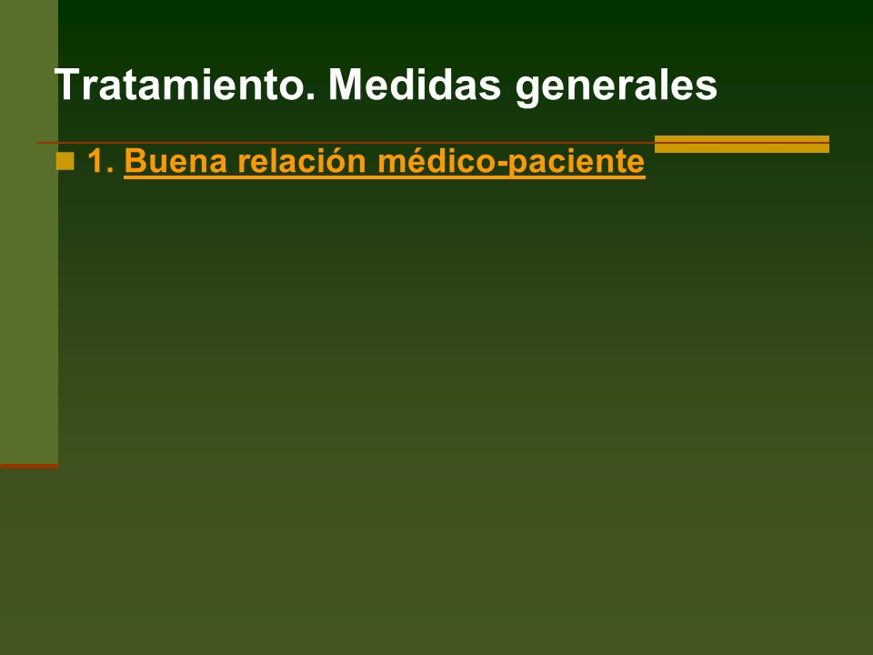 Tratamiento. Medidas generales