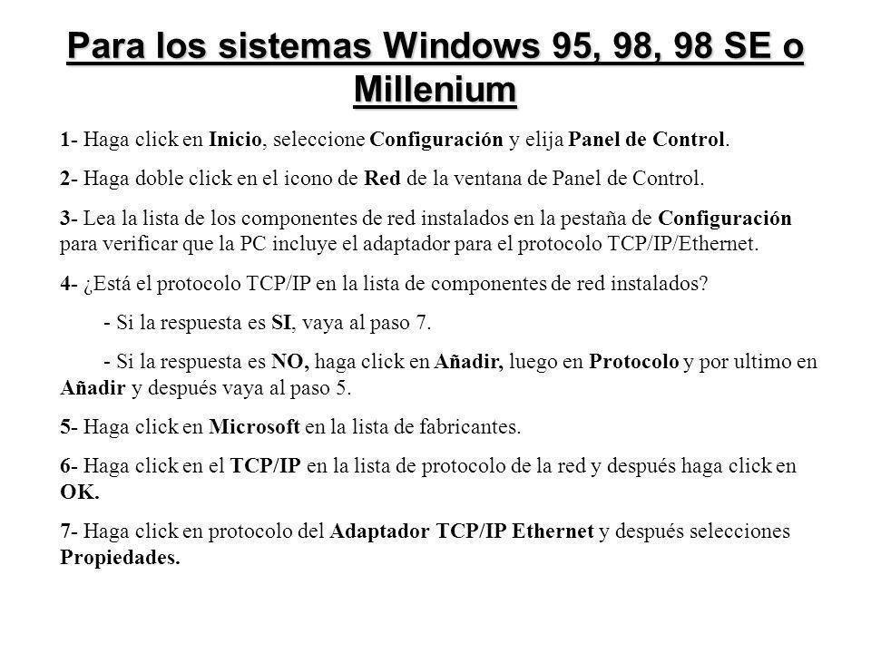 Para los sistemas Windows 95, 98, 98 SE o Millenium