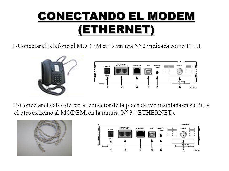 CONECTANDO EL MODEM (ETHERNET)