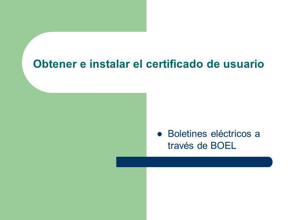 Obtener e instalar el certificado de usuario