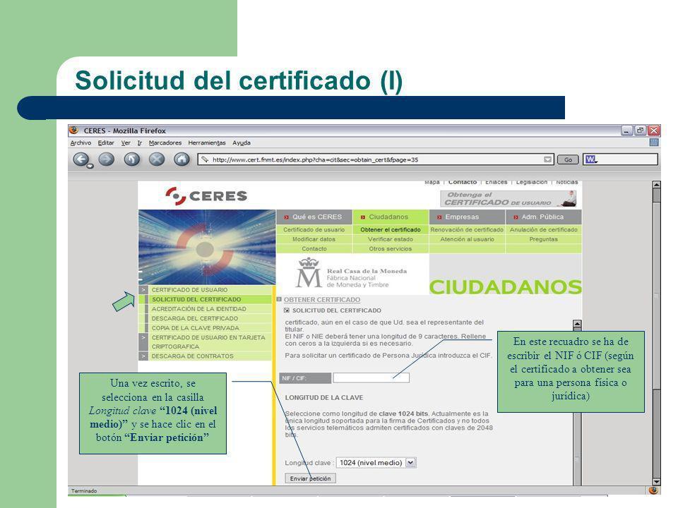 Solicitud del certificado (I)
