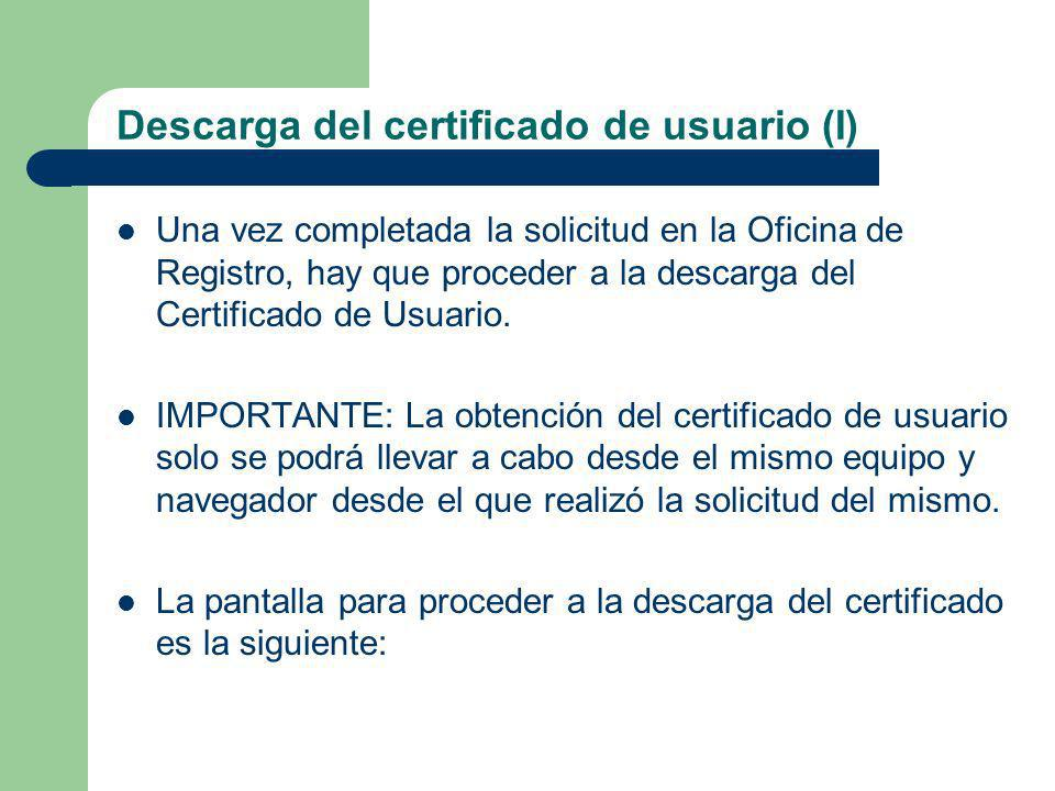 Descarga del certificado de usuario (I)