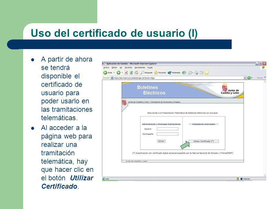 Uso del certificado de usuario (I)