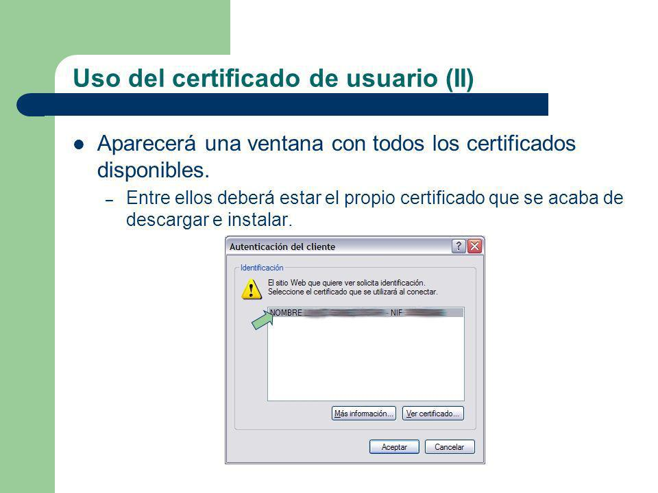 Uso del certificado de usuario (II)