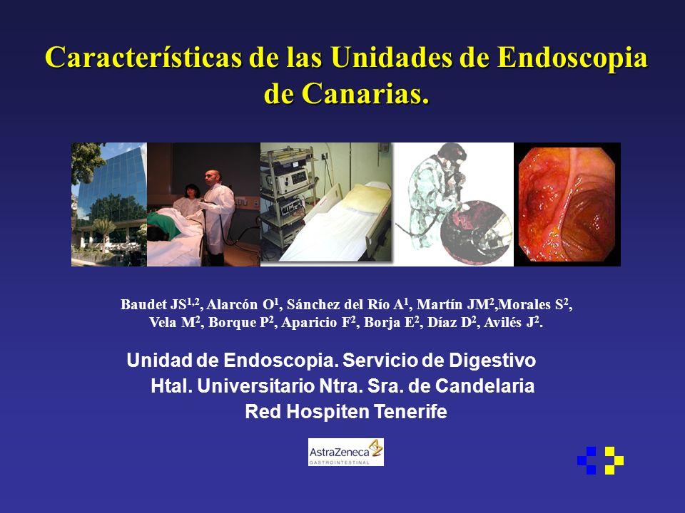 Características de las Unidades de Endoscopia