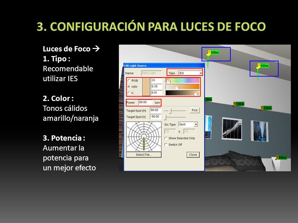3. Configuración para luces de foco