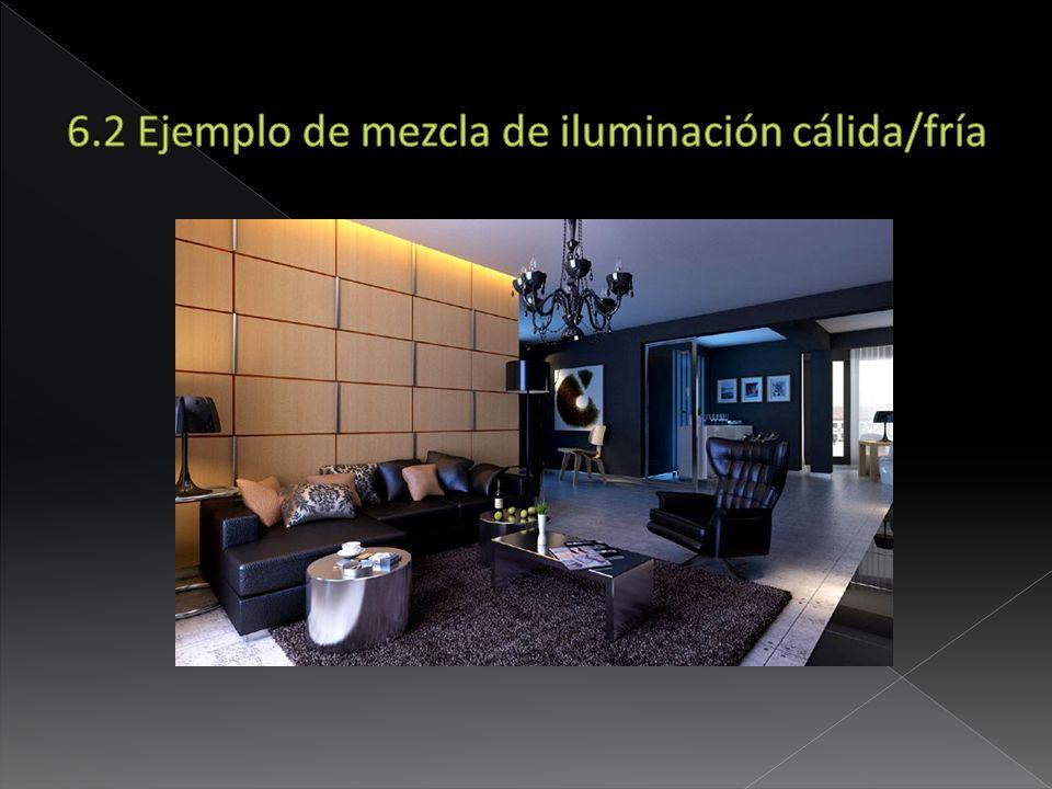 6.2 Ejemplo de mezcla de iluminación cálida/fría