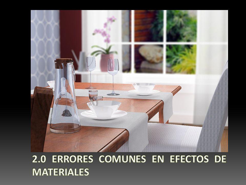 2.0 ERRORES COMUNES EN EFECTOS DE MATERIALES