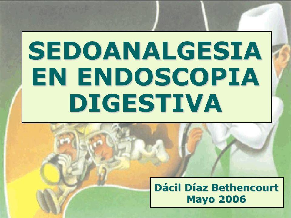 SEDOANALGESIA EN ENDOSCOPIA DIGESTIVA