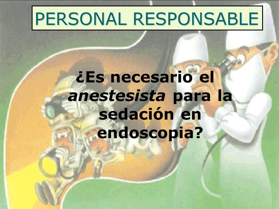 ¿Es necesario el anestesista para la sedación en endoscopia
