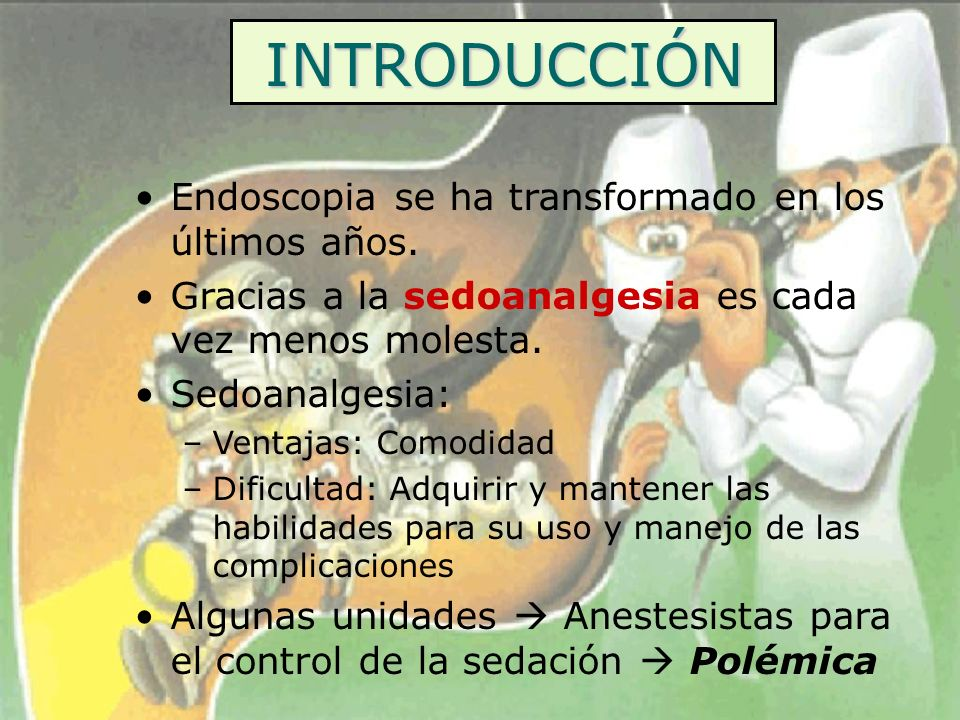 INTRODUCCIÓN Endoscopia se ha transformado en los últimos años.