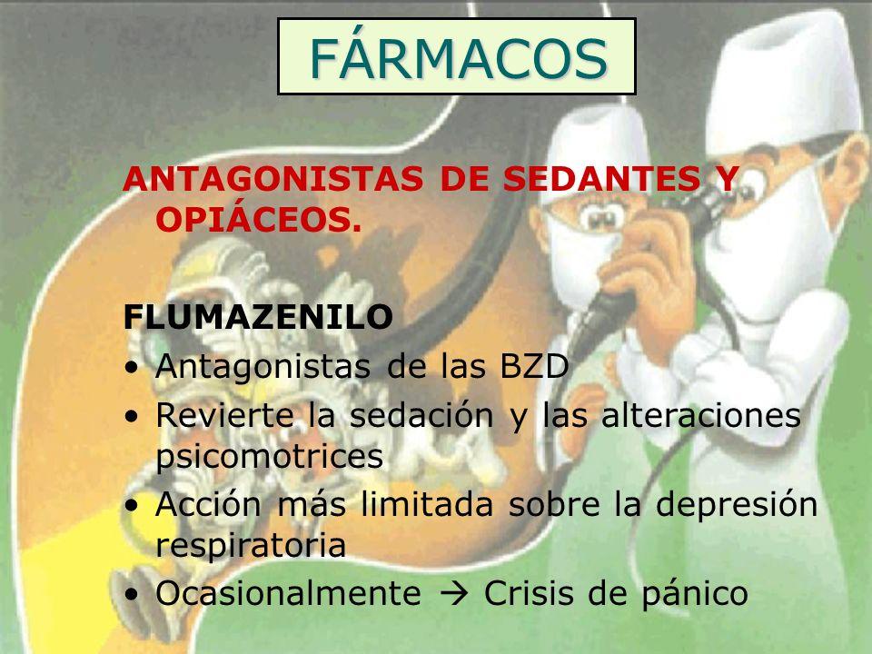 FÁRMACOS ANTAGONISTAS DE SEDANTES Y OPIÁCEOS. FLUMAZENILO