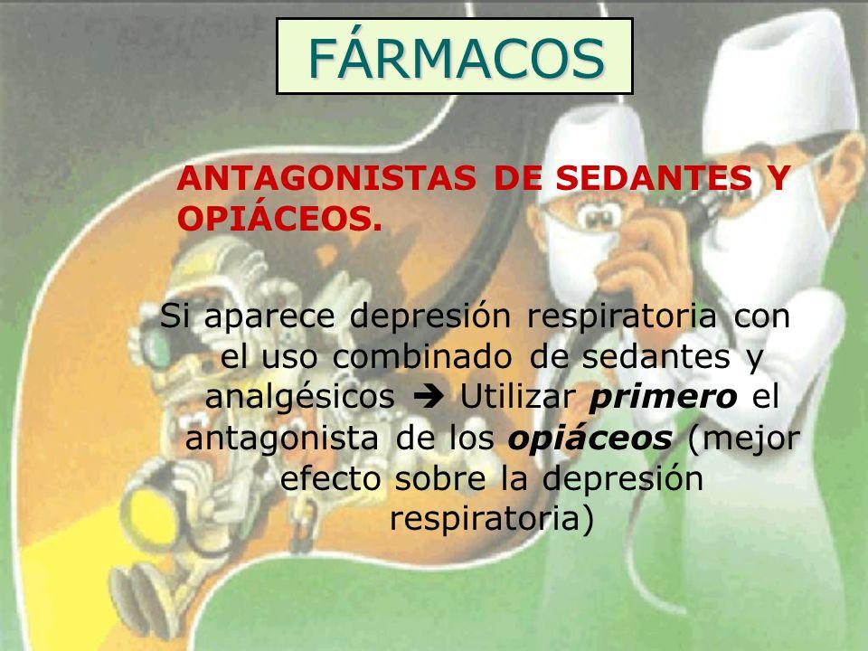 FÁRMACOS ANTAGONISTAS DE SEDANTES Y OPIÁCEOS.