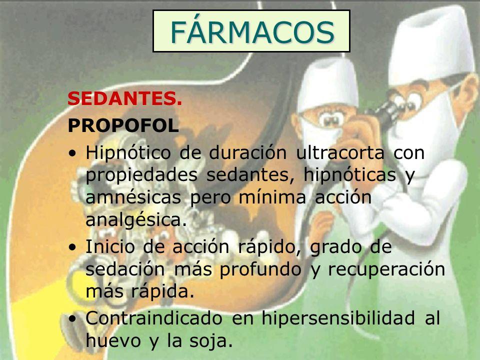 FÁRMACOS SEDANTES. PROPOFOL