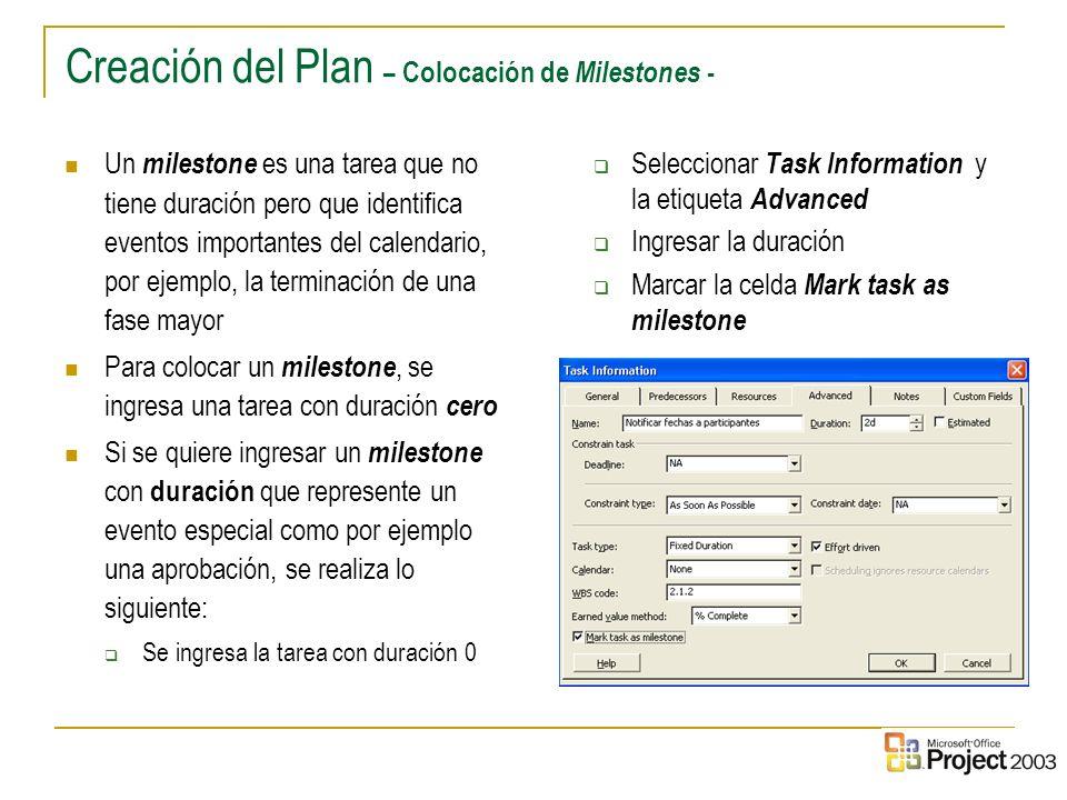 Creación del Plan – Colocación de Milestones -