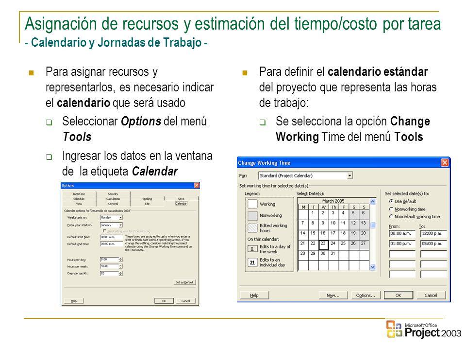 Asignación de recursos y estimación del tiempo/costo por tarea - Calendario y Jornadas de Trabajo -
