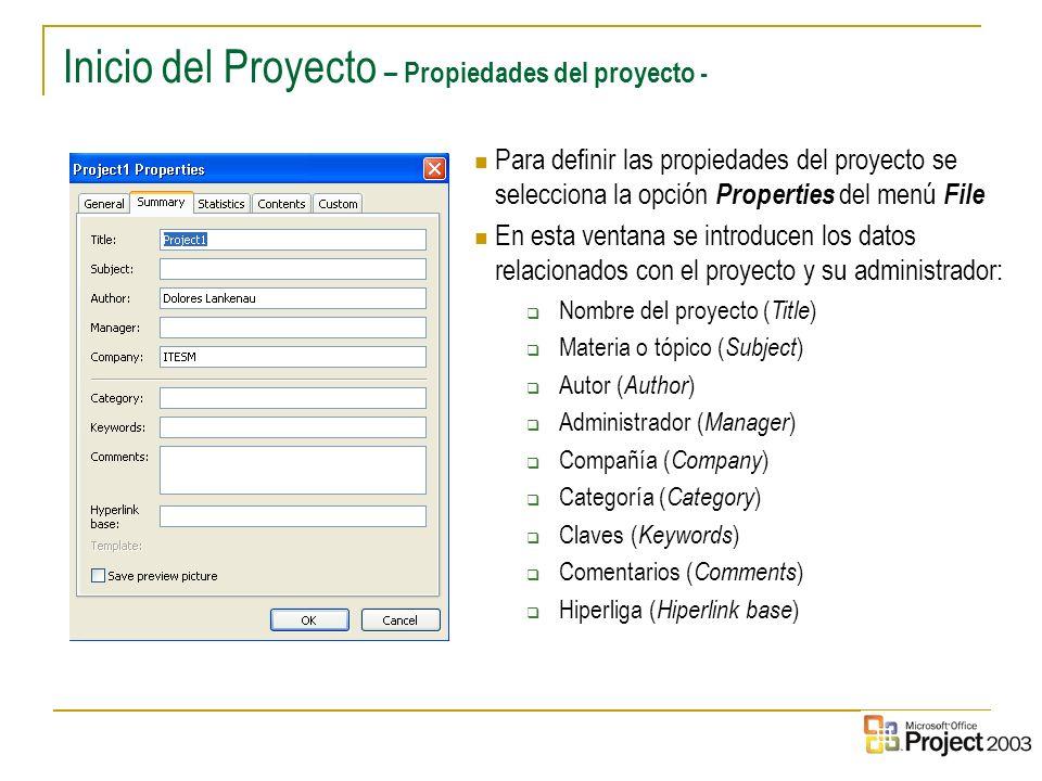 Inicio del Proyecto – Propiedades del proyecto -