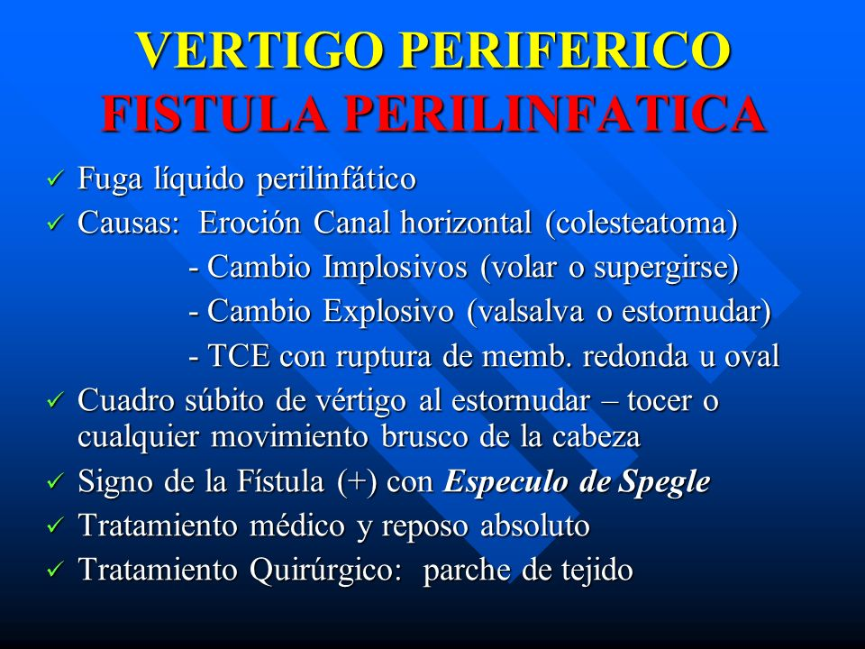 VERTIGO PERIFERICO FISTULA PERILINFATICA