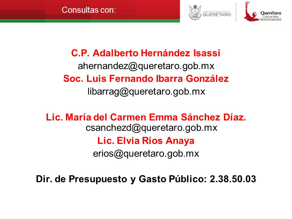 C.P. Adalberto Hernández Isassi ahernandez@queretaro.gob.mx