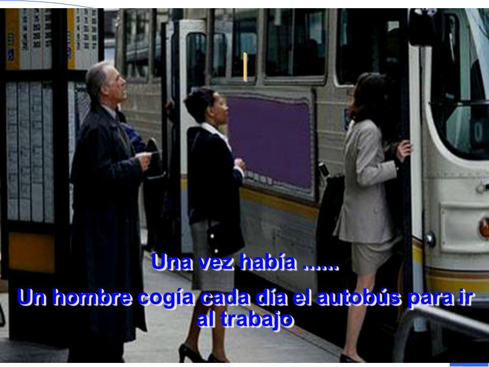 Un hombre cogía cada día el autobús para ir al trabajo