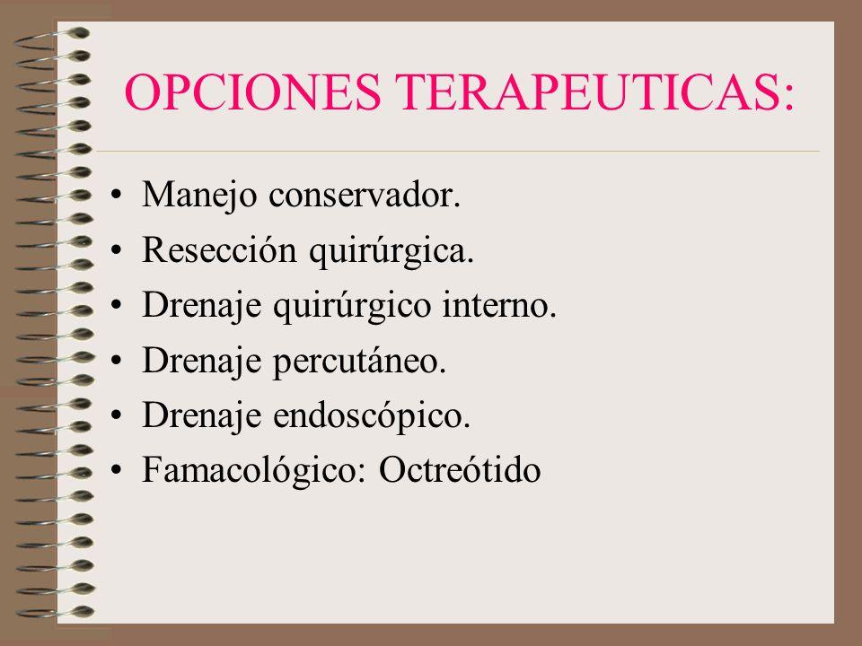 OPCIONES TERAPEUTICAS: