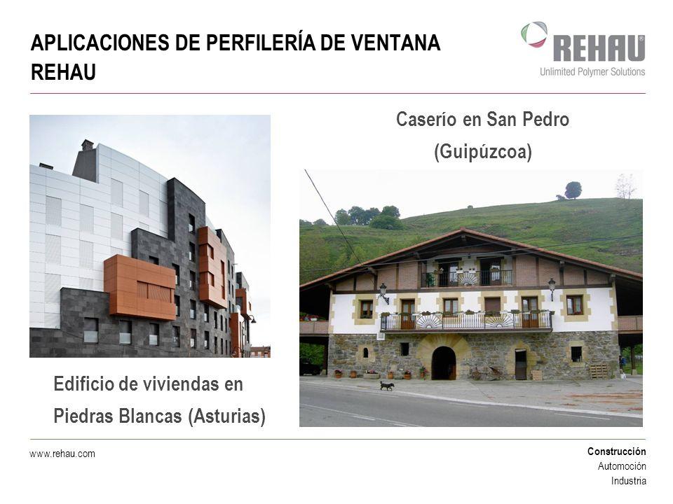 APLICACIONES DE PERFILERÍA DE VENTANA REHAU