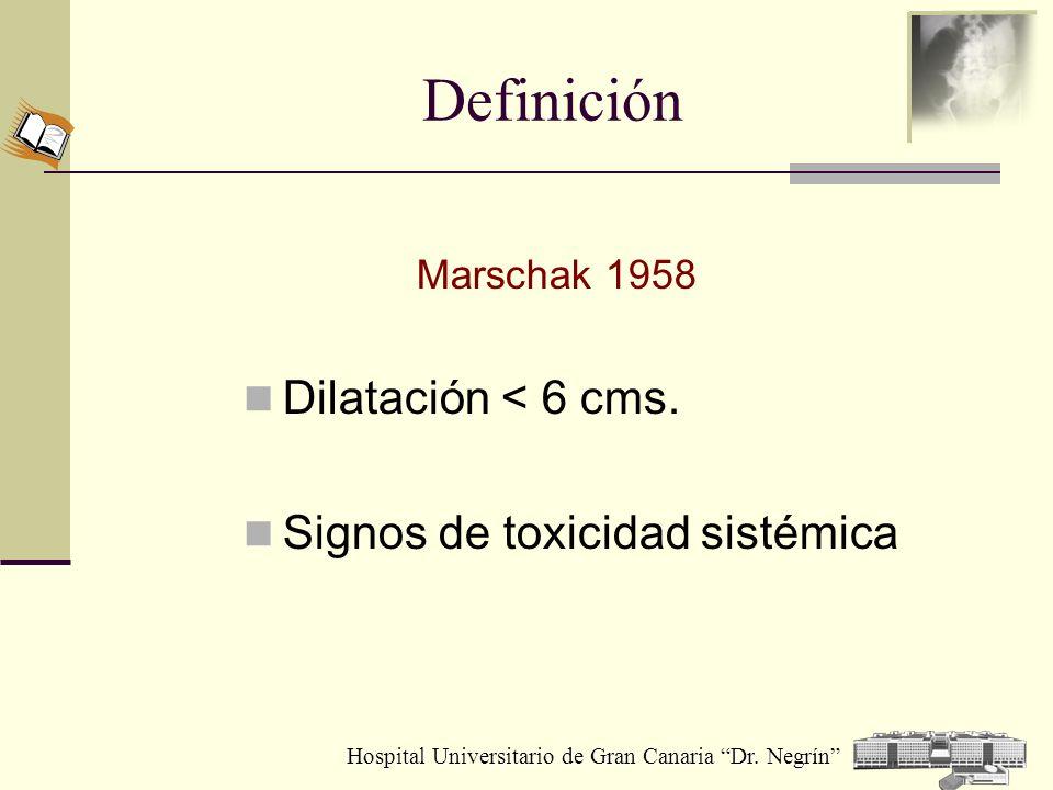 Definición Dilatación < 6 cms. Signos de toxicidad sistémica