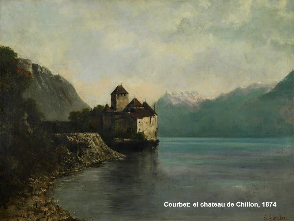 Courbet: el chateau de Chillon, 1874
