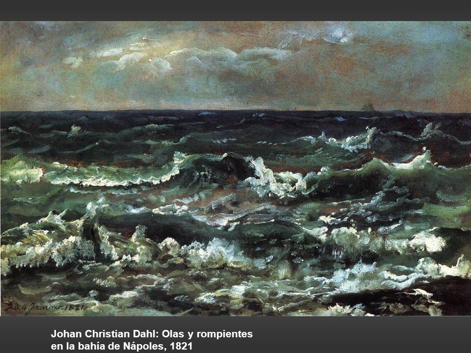 Johan Christian Dahl: Olas y rompientes en la bahía de Nápoles, 1821