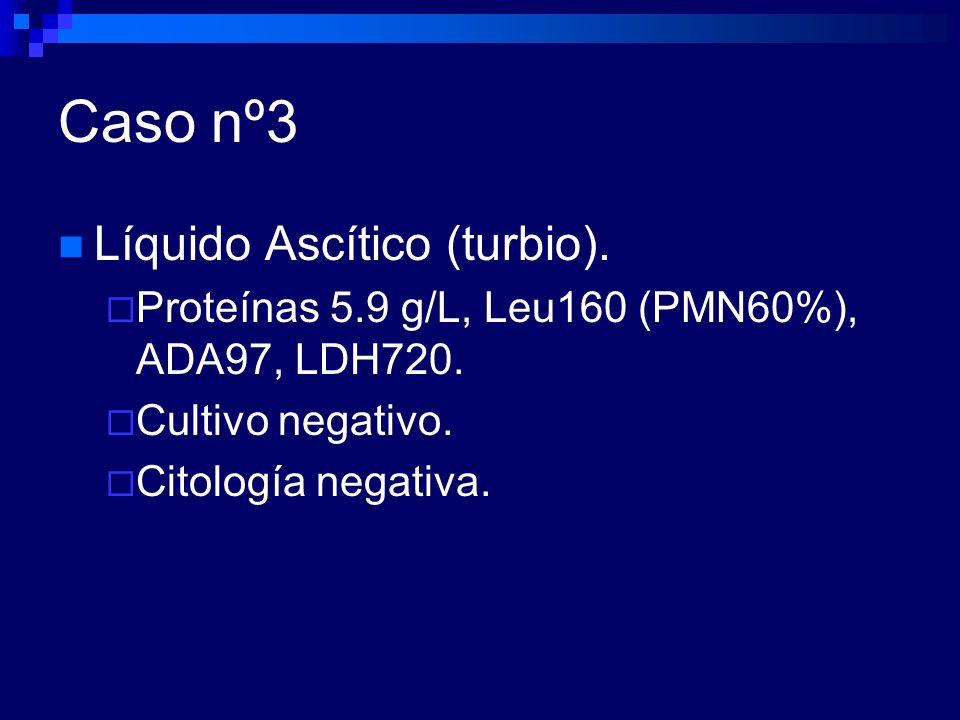 Caso nº3 Líquido Ascítico (turbio).